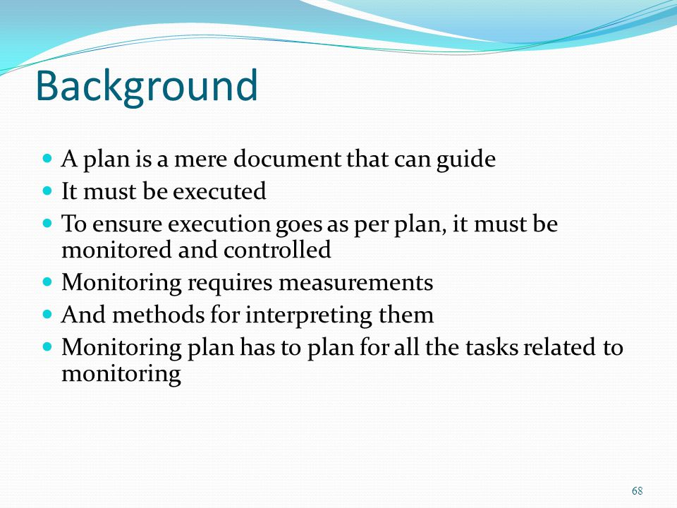 Background A plan is a mere document that can guide