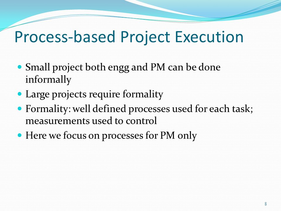 Process-based Project Execution