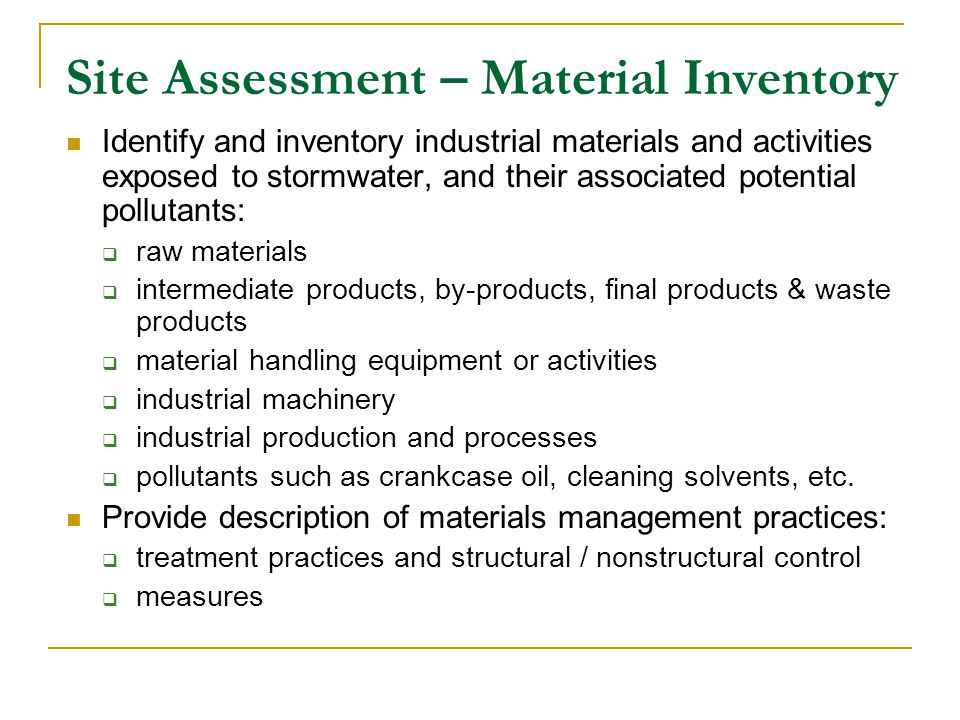 Site Assessment – Material Inventory