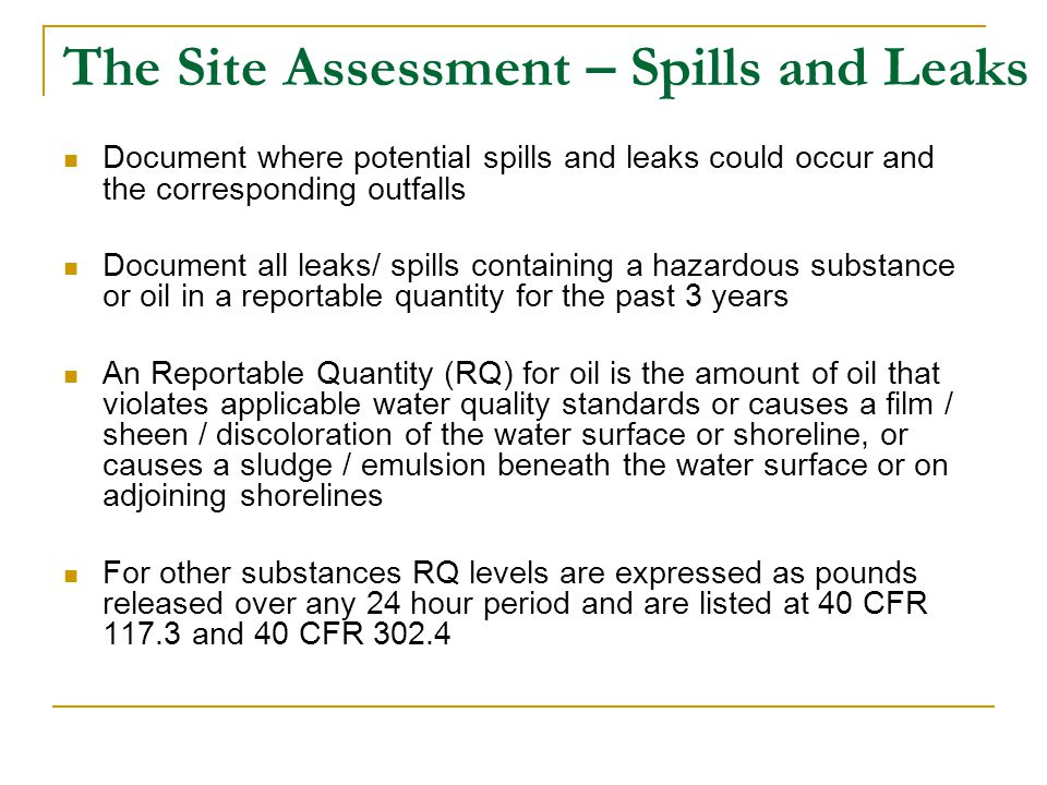 The Site Assessment – Spills and Leaks