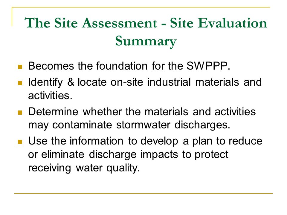 The Site Assessment - Site Evaluation Summary