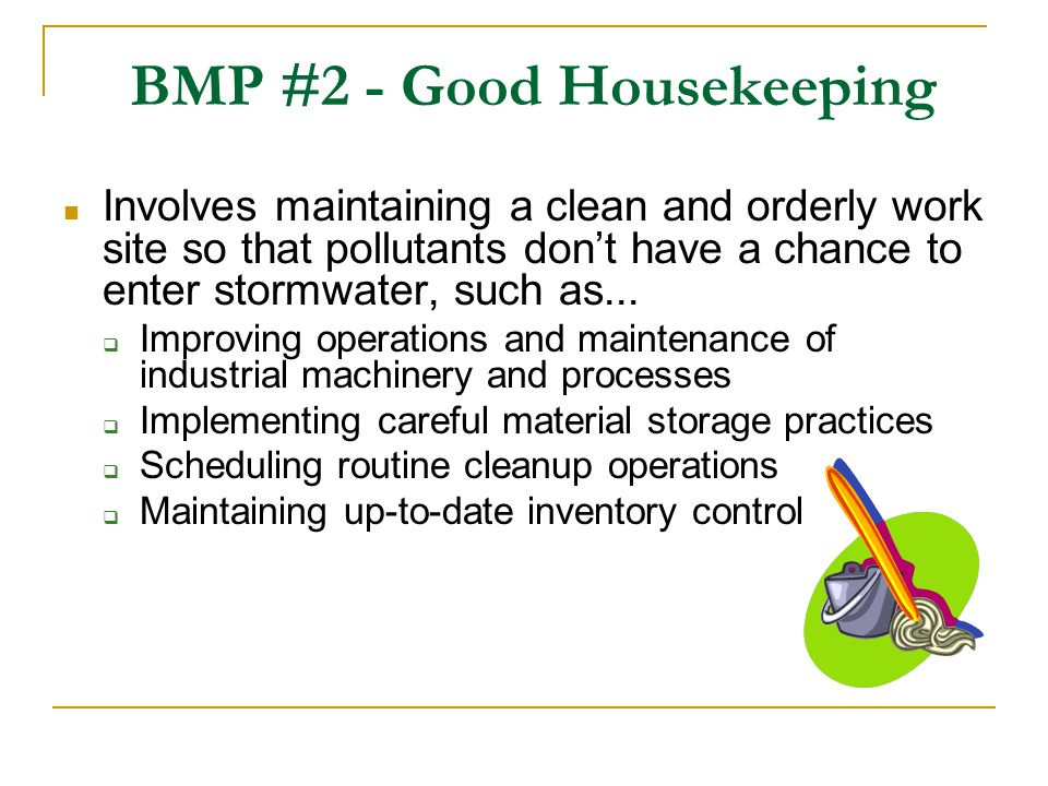 BMP #2 - Good Housekeeping