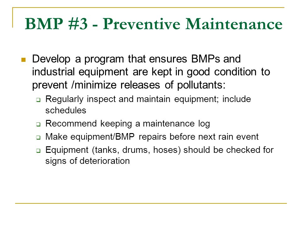BMP #3 - Preventive Maintenance