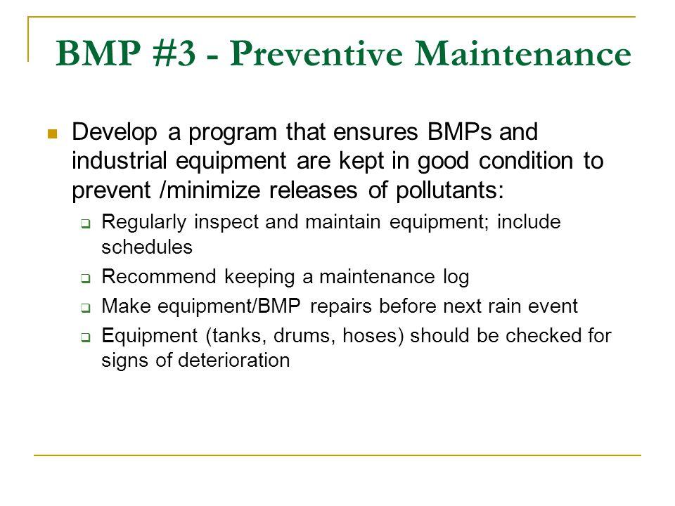 BMP #3 - Preventive Maintenance