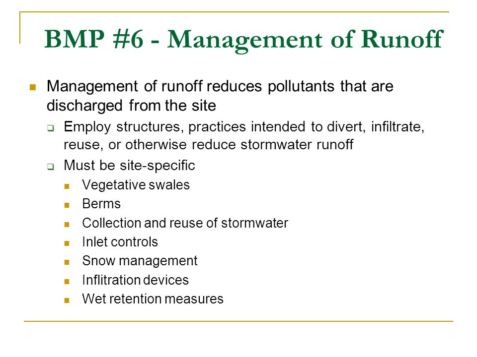 BMP #6 - Management of Runoff