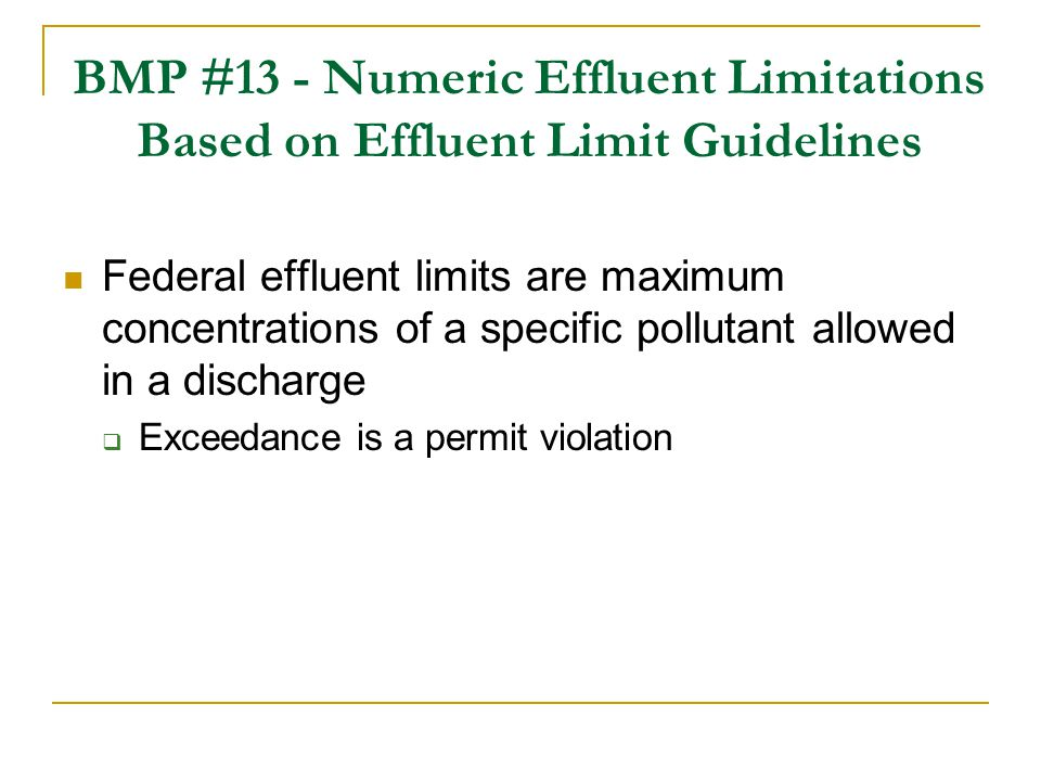 BMP #13 - Numeric Effluent Limitations Based on Effluent Limit Guidelines