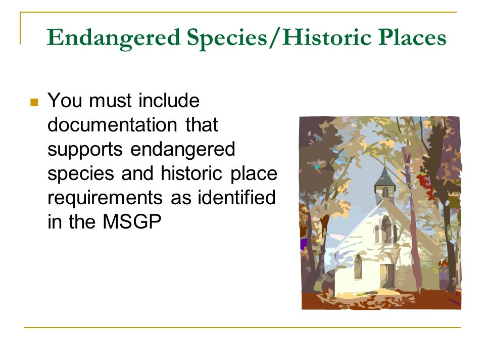 Endangered Species/Historic Places