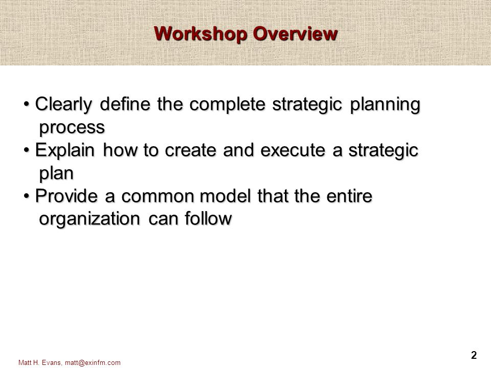 Clearly define the complete strategic planning process