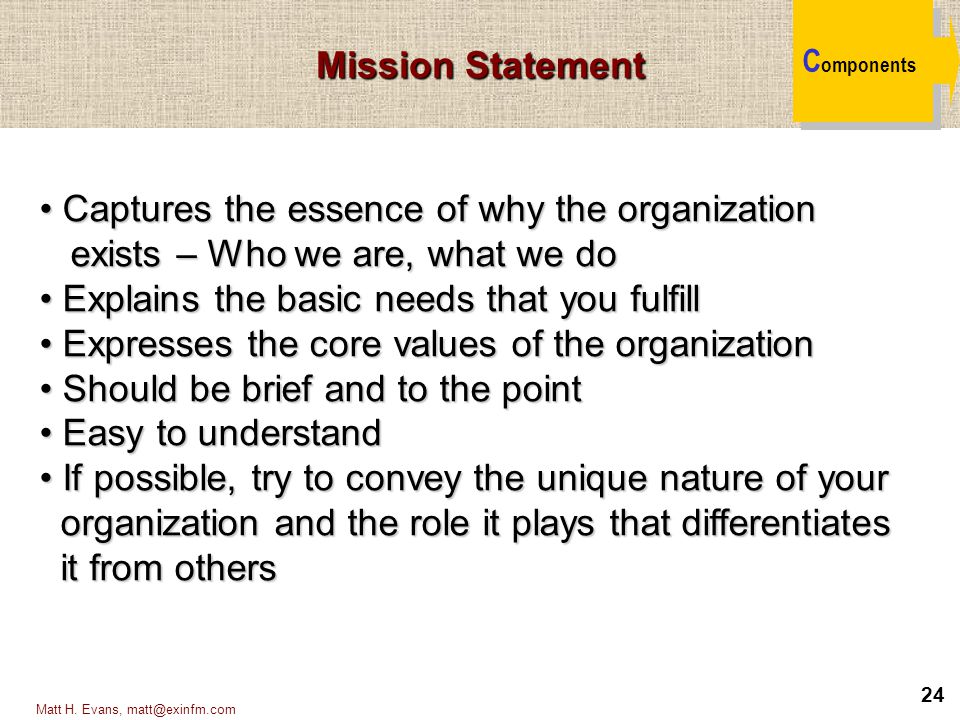 Captures the essence of why the organization