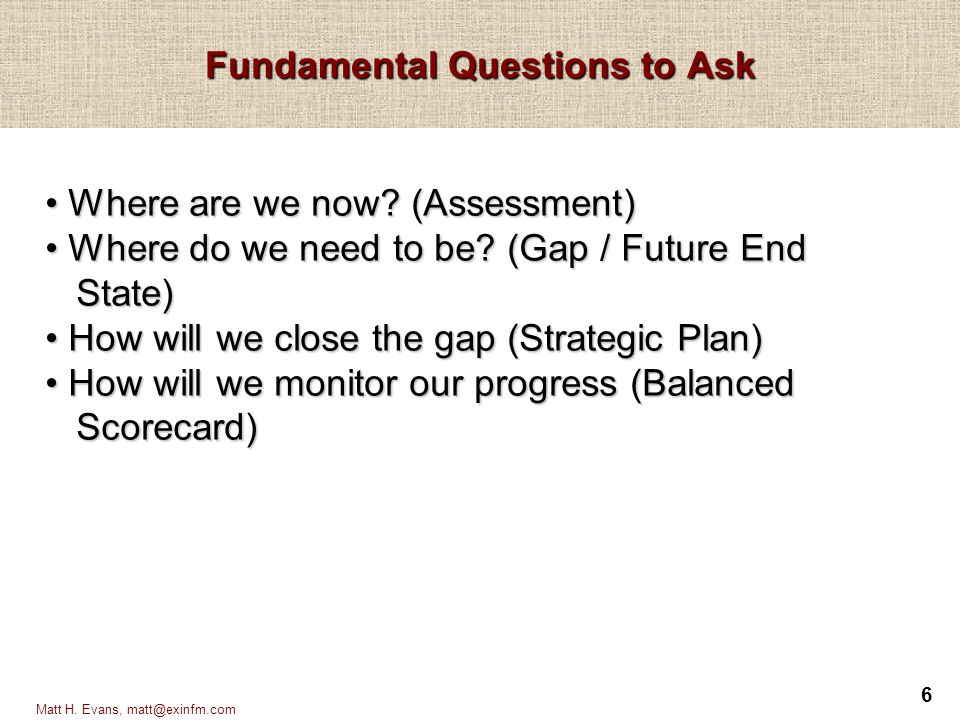 Fundamental Questions to Ask