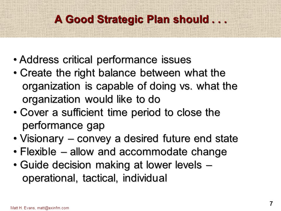 A Good Strategic Plan should . . .