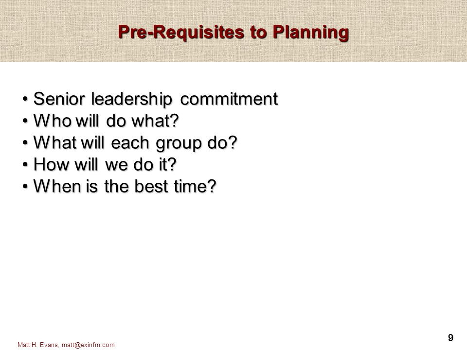 Pre-Requisites to Planning