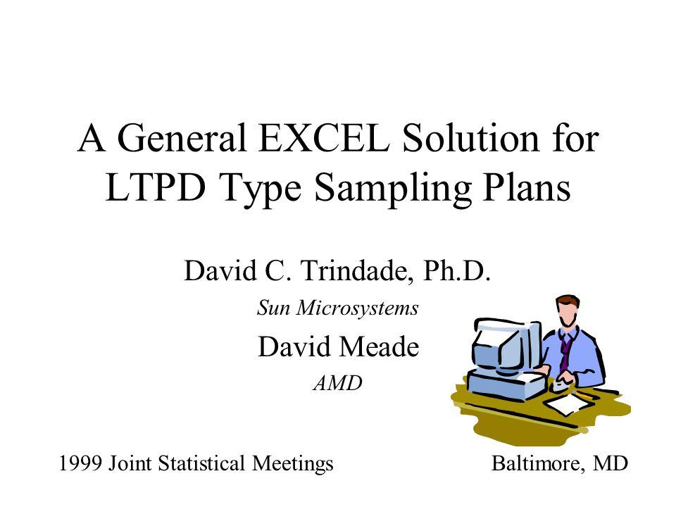 A General EXCEL Solution for LTPD Type Sampling Plans