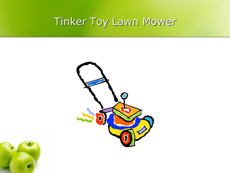 Tinker Toy Lawn Mower