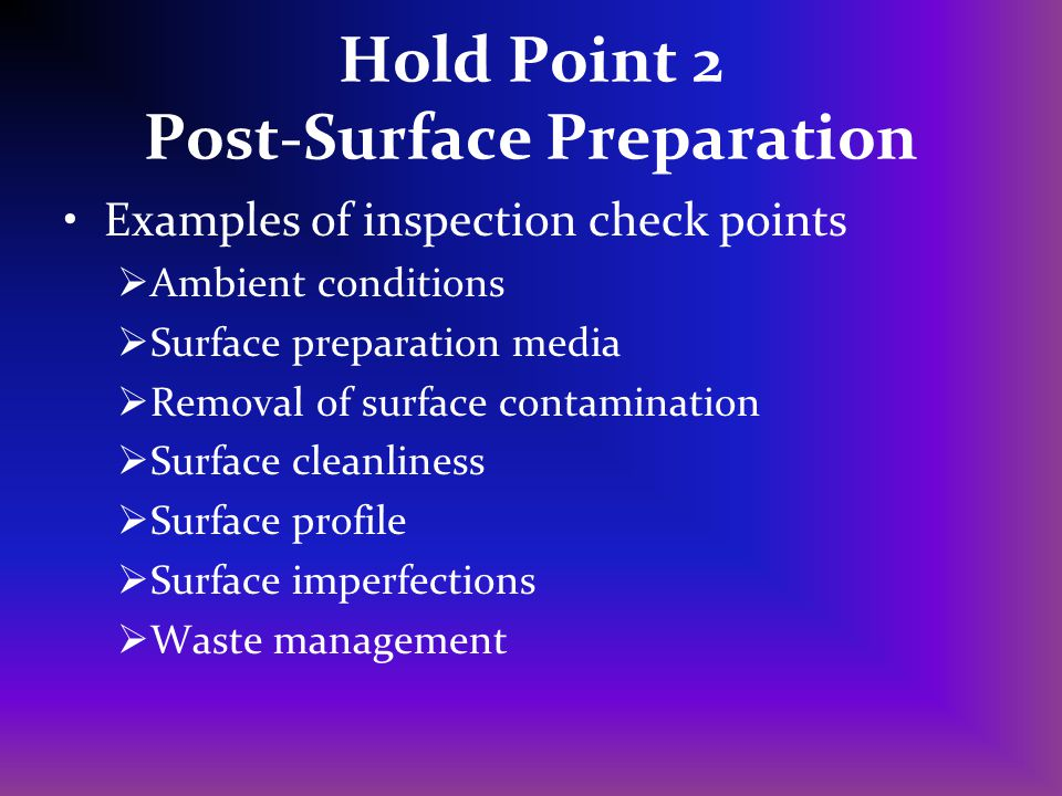 Hold Point 2 Post-Surface Preparation