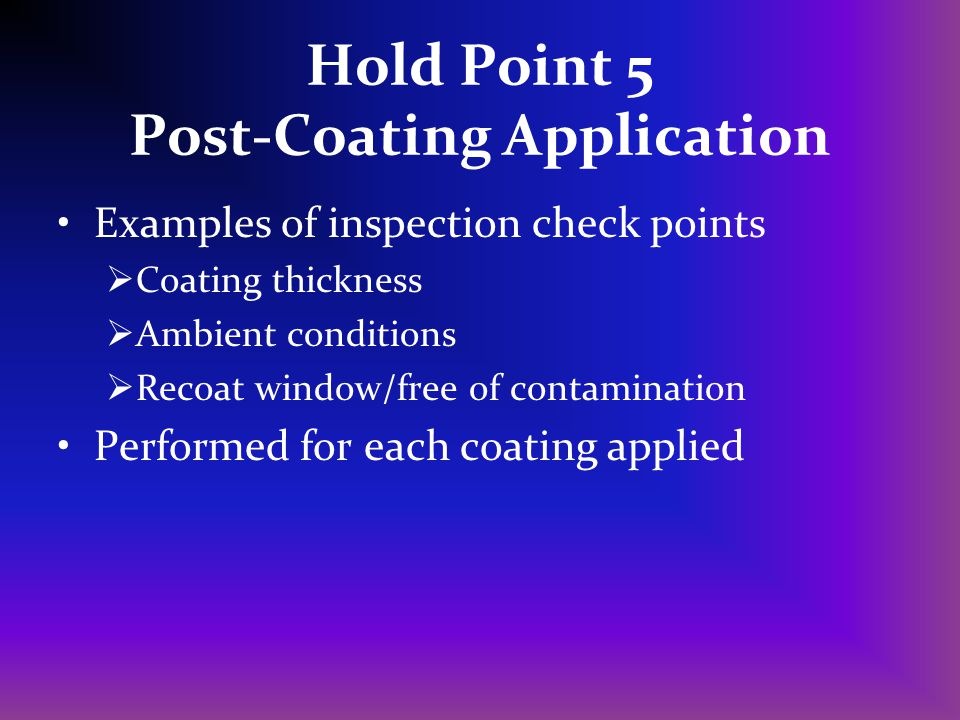 Hold Point 5 Post-Coating Application