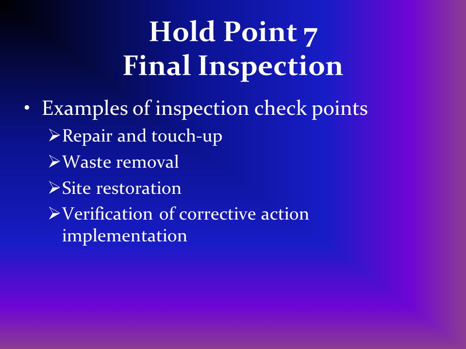 Hold Point 7 Final Inspection