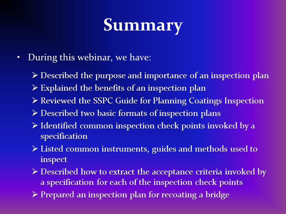 Summary During this webinar, we have: