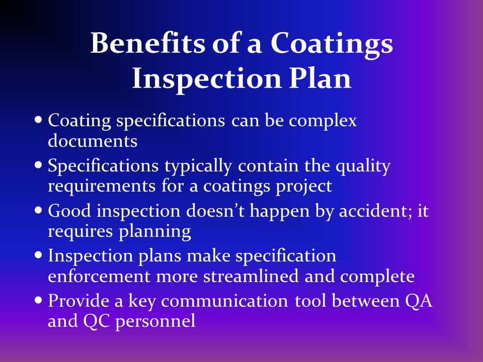 Benefits of a Coatings Inspection Plan