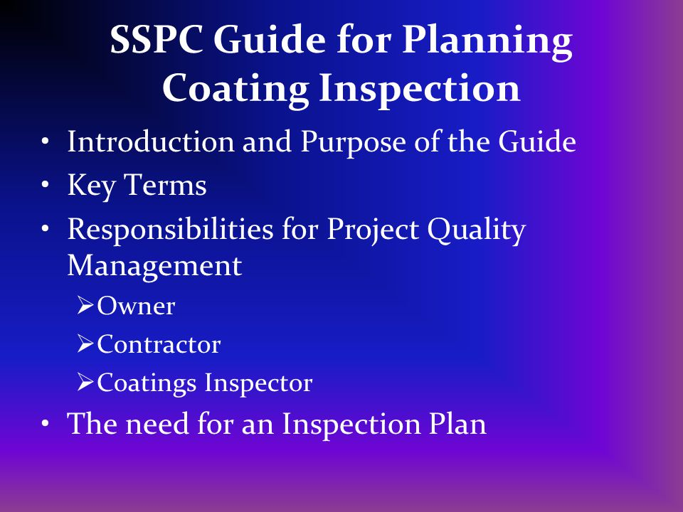 SSPC Guide for Planning Coating Inspection