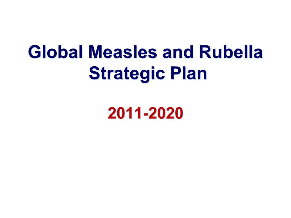Global Measles and Rubella Strategic Plan 2011-2020