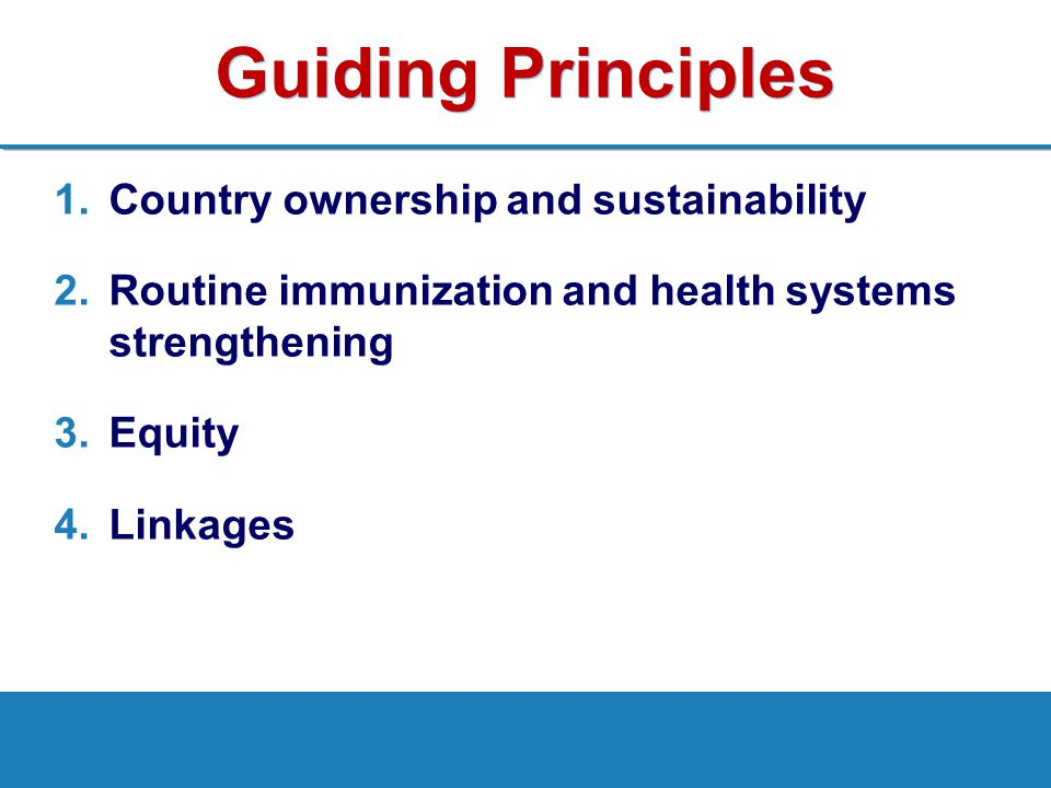 Guiding Principles Country ownership and sustainability