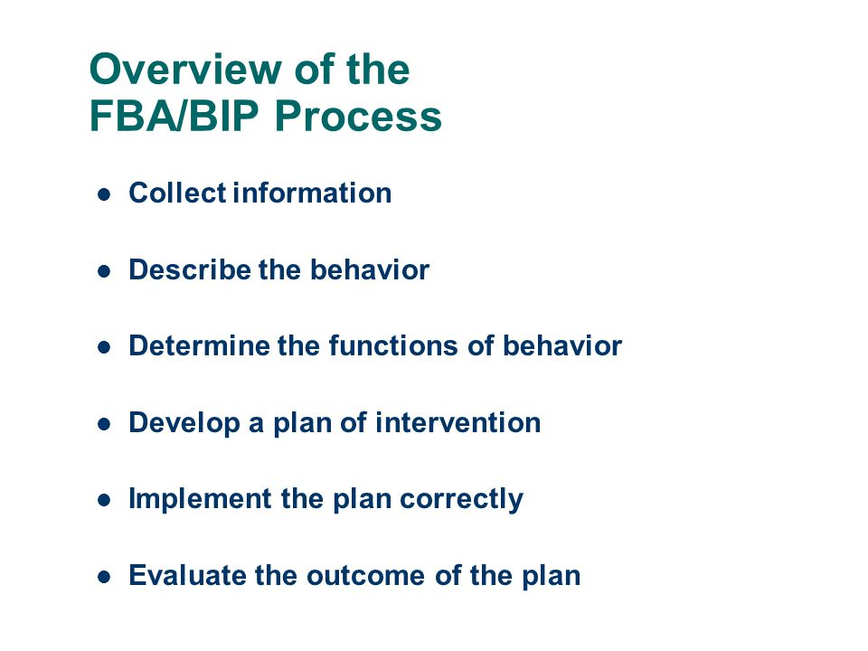 Overview of the FBA/BIP Process