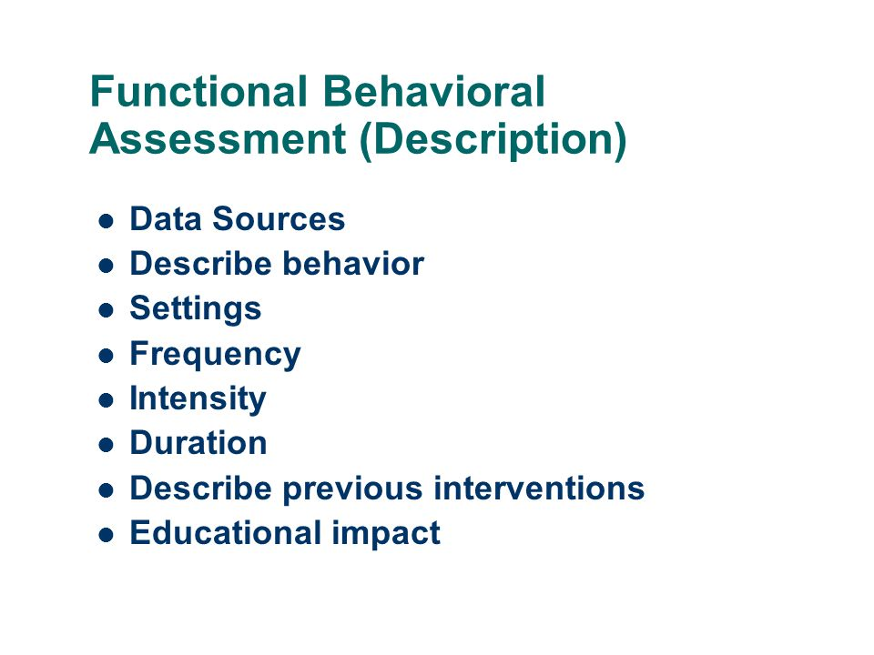 Functional Behavioral Assessment (Description)
