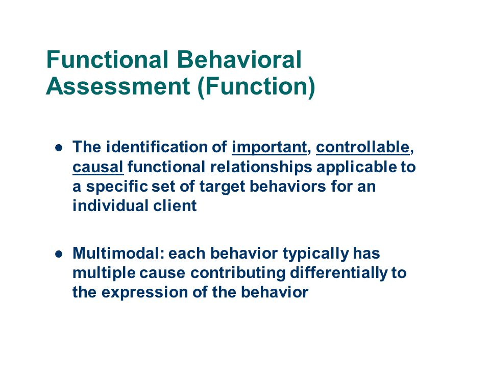 Functional Behavioral Assessment (Function)