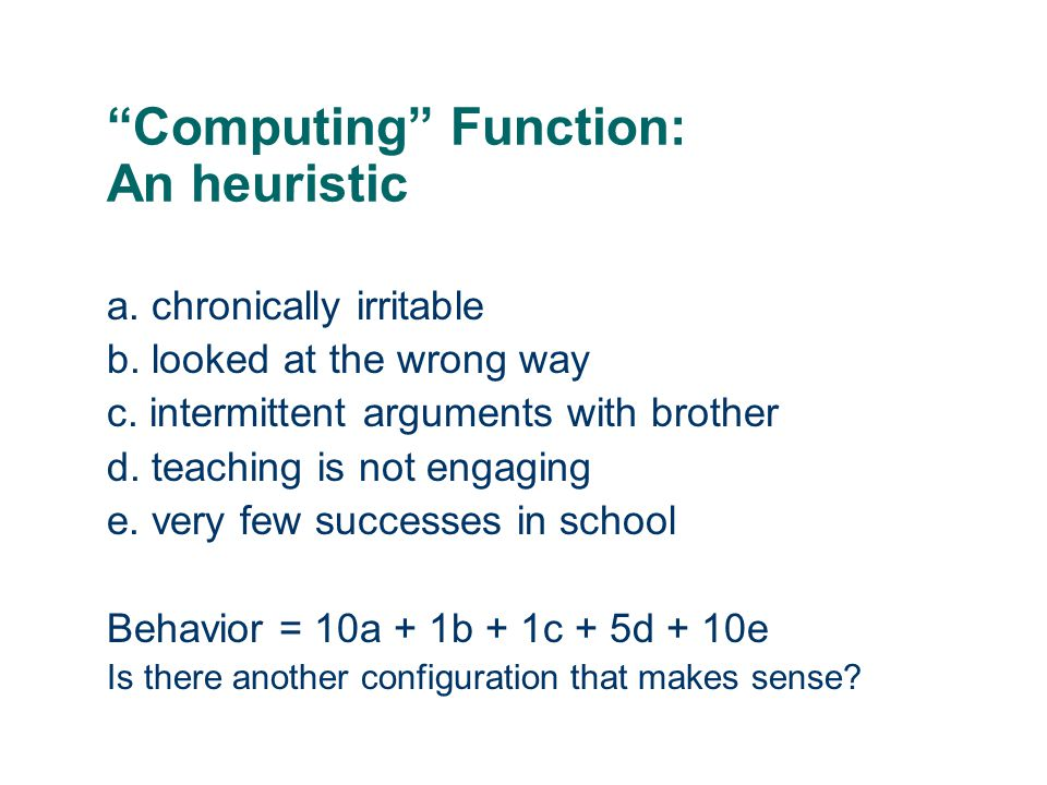 Computing Function: An heuristic