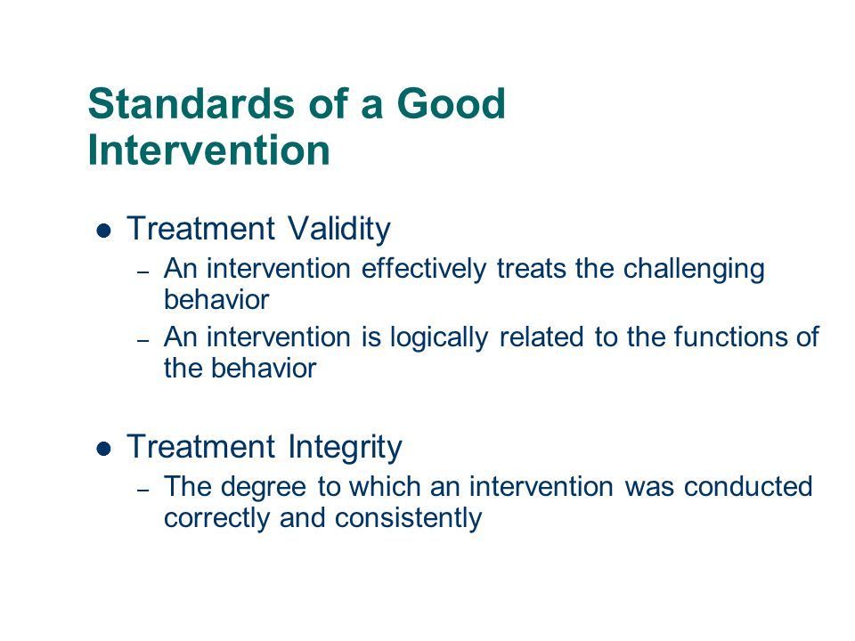 Standards of a Good Intervention