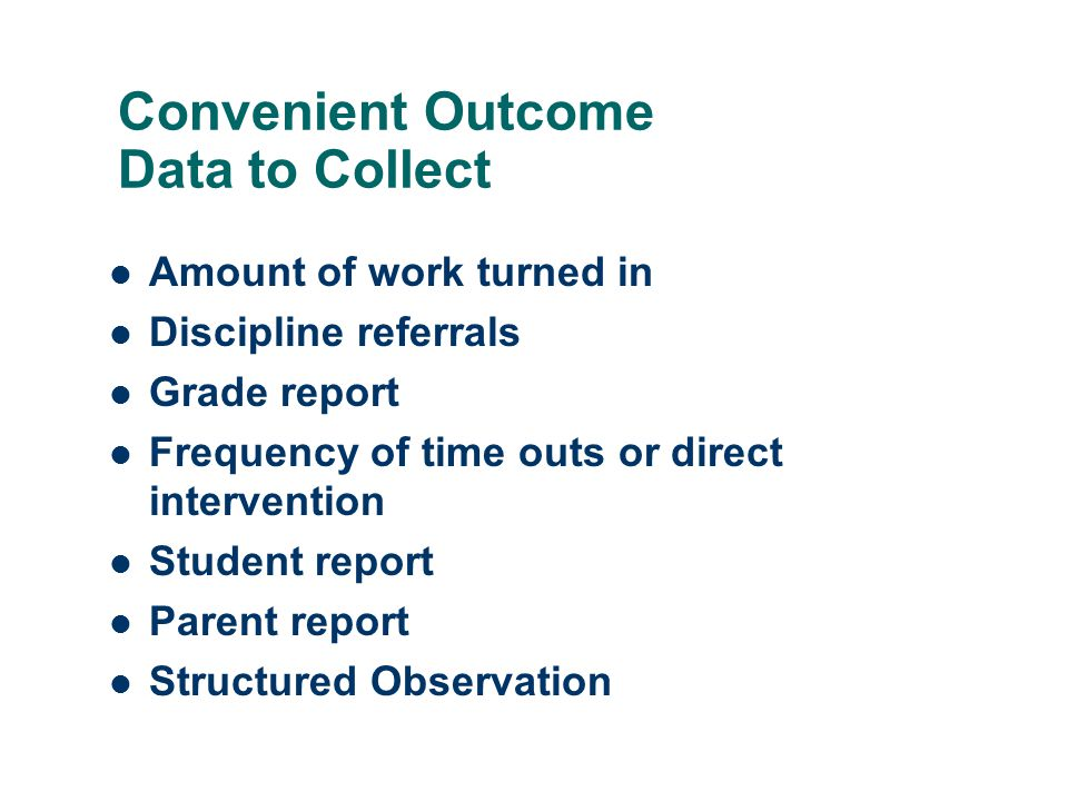 Convenient Outcome Data to Collect