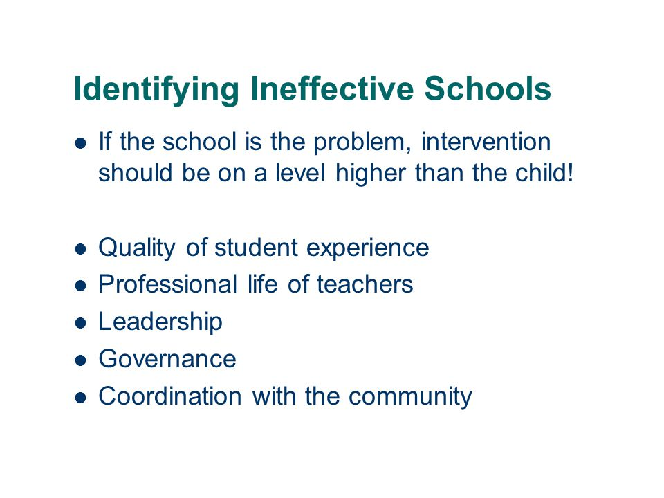 Identifying Ineffective Schools