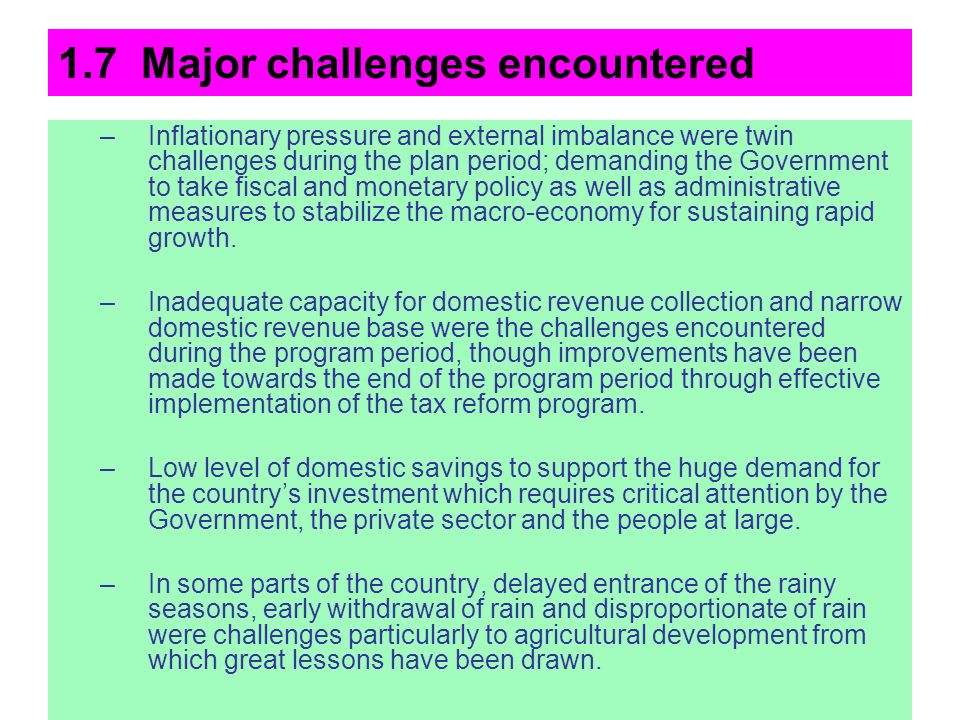 1.7 Major challenges encountered