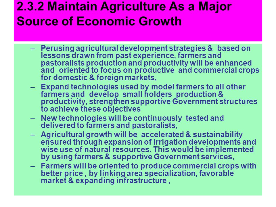 2.3.2 Maintain Agriculture As a Major Source of Economic Growth
