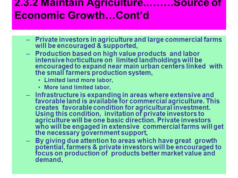 2.3.2 Maintain Agriculture..…….Source of Economic Growth…Cont'd