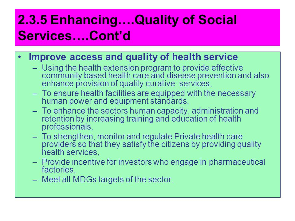 2.3.5 Enhancing….Quality of Social Services….Cont'd