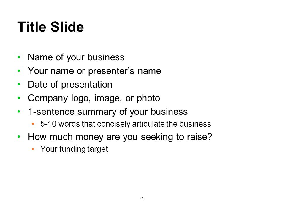 Title Slide Name of your business Your name or presenter's name