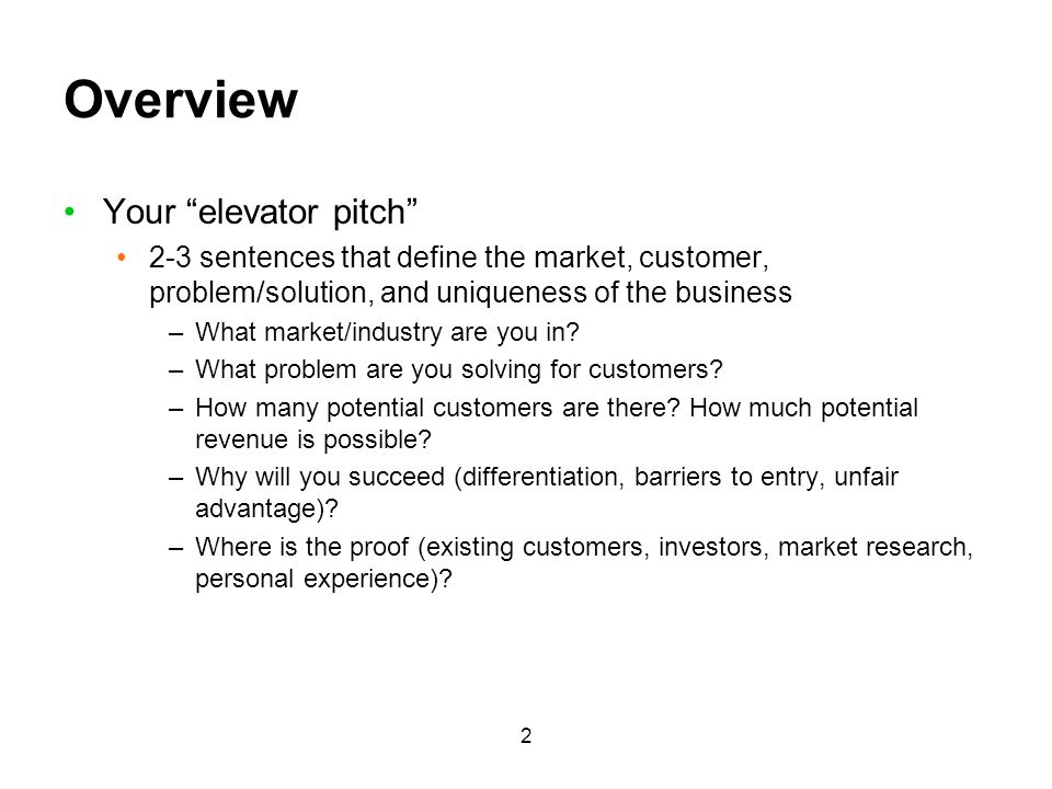Overview Your elevator pitch