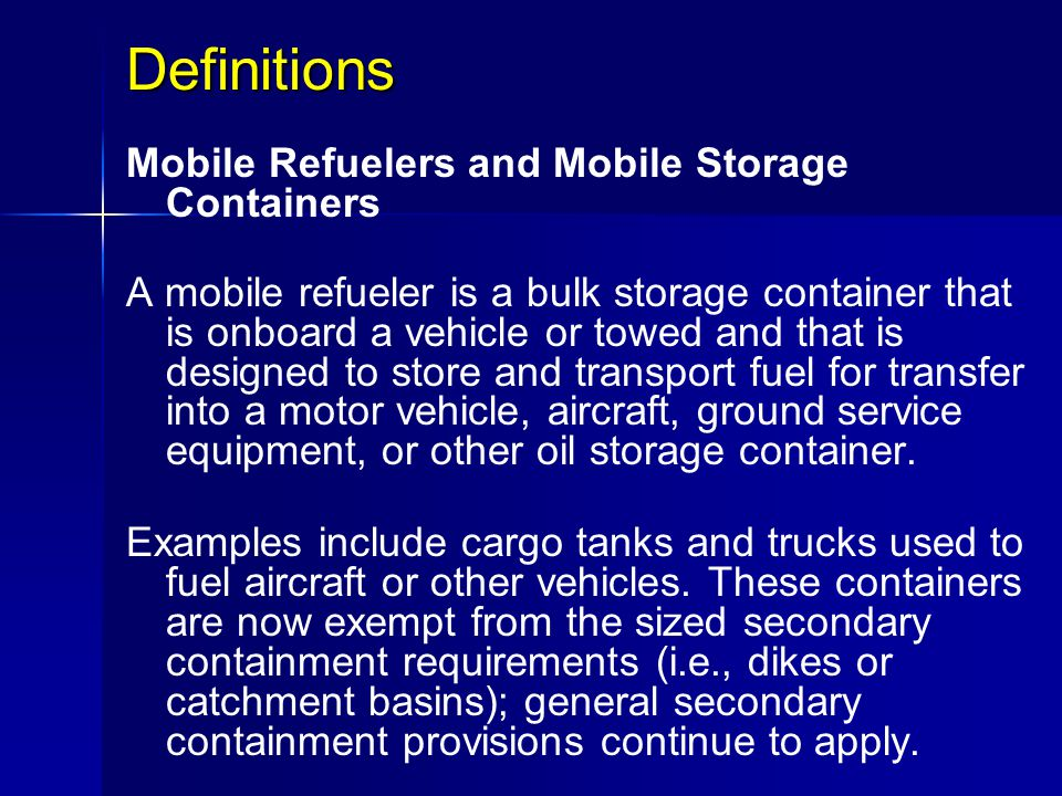 Definitions Mobile Refuelers and Mobile Storage Containers