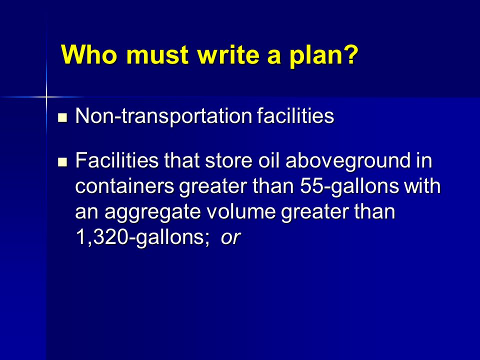 Who must write a plan Non-transportation facilities