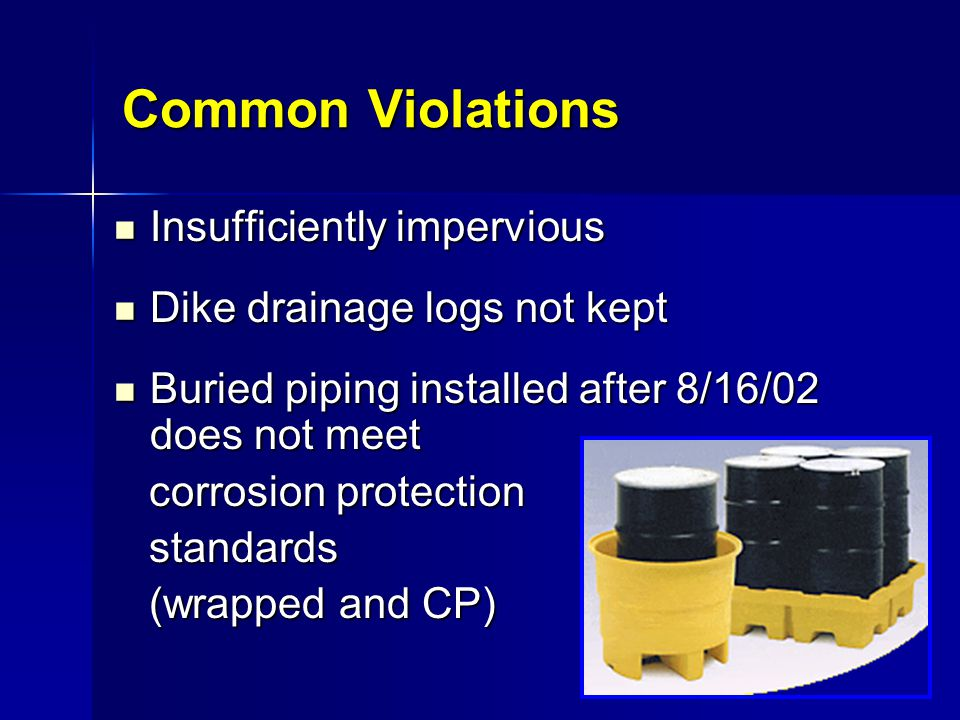 Common Violations Insufficiently impervious