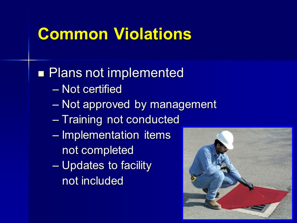 Common Violations Plans not implemented Not certified