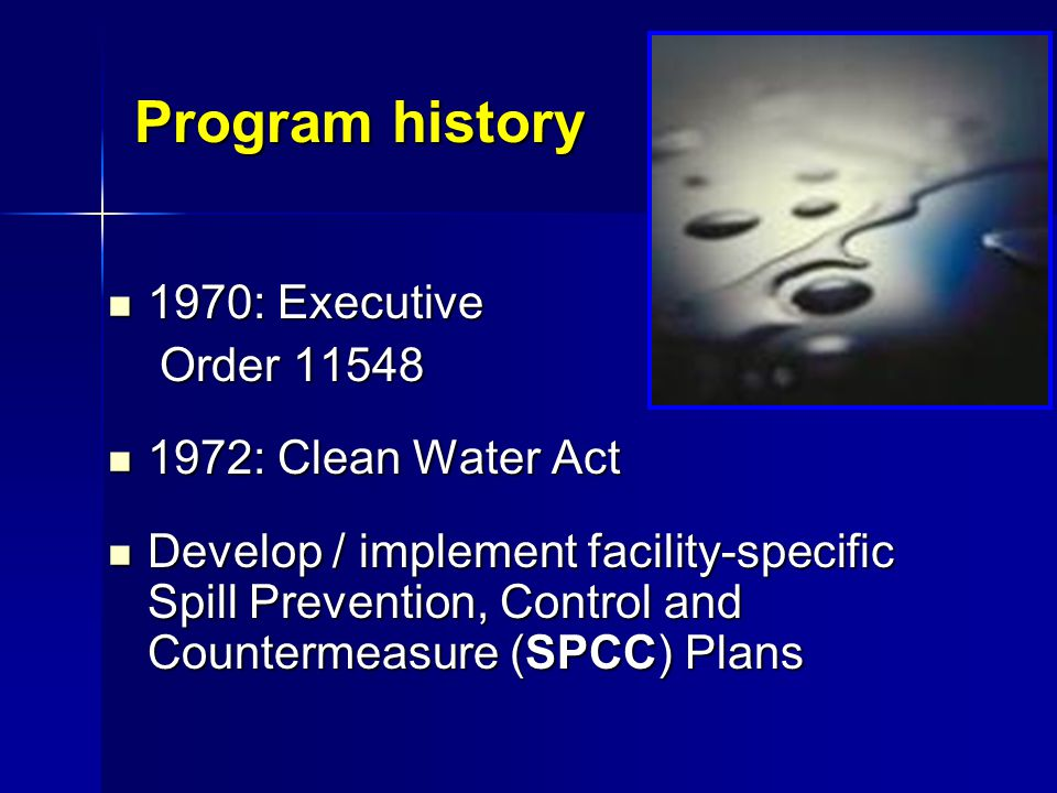 Program history 1970: Executive Order 11548 1972: Clean Water Act
