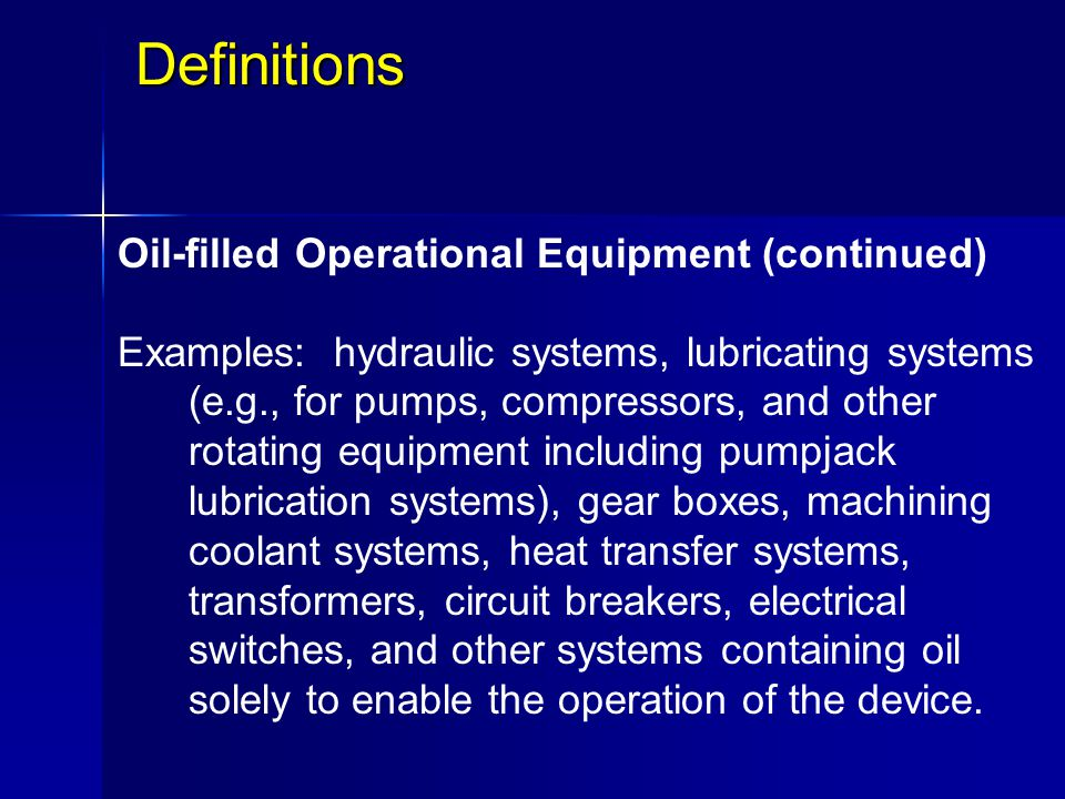 Definitions Oil-filled Operational Equipment (continued)