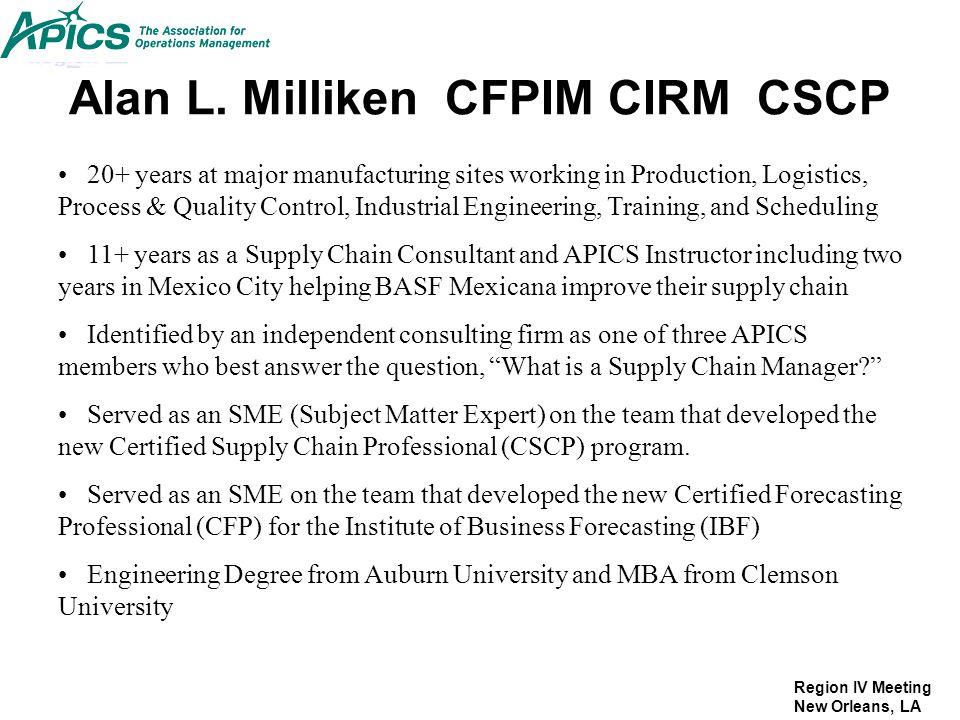 Alan L. Milliken CFPIM CIRM CSCP
