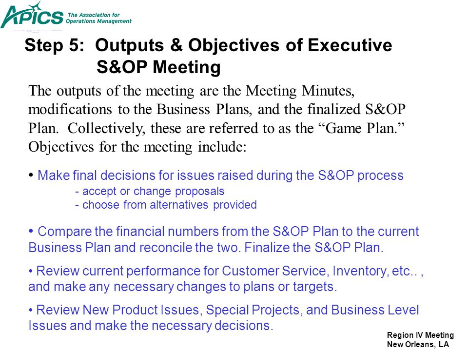Step 5: Outputs & Objectives of Executive S&OP Meeting