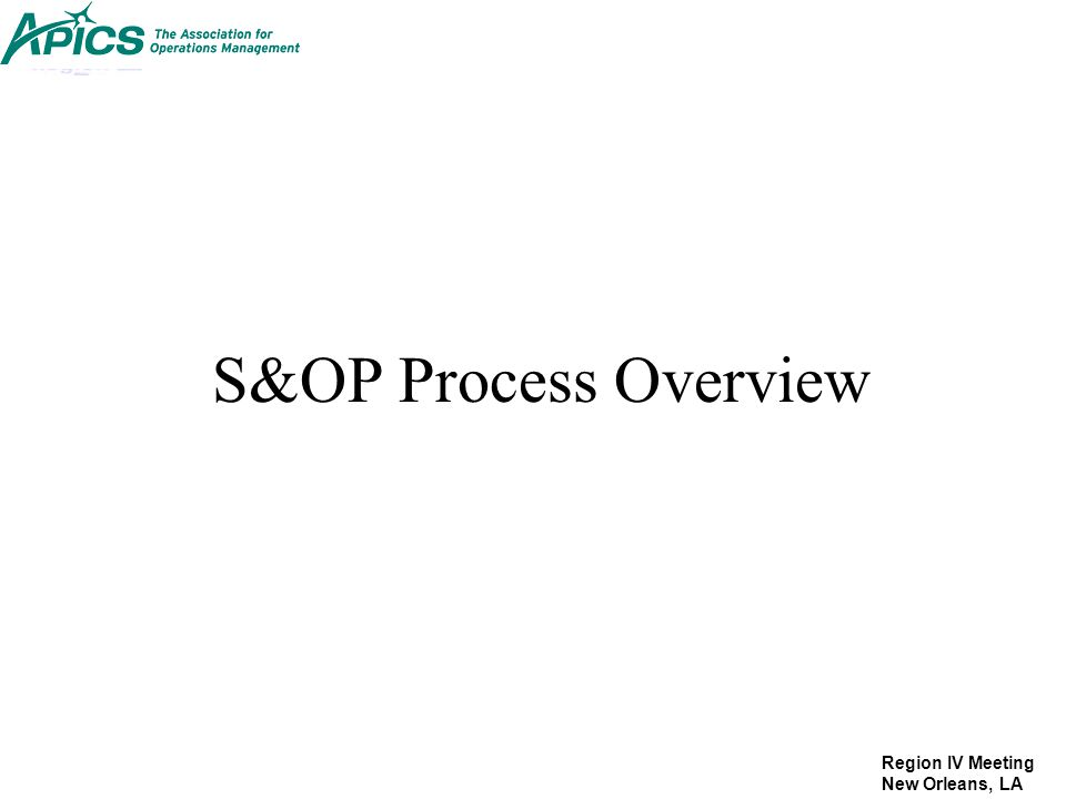 S&OP Process Overview