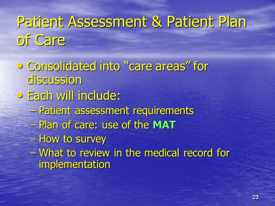 Patient Assessment & Patient Plan of Care