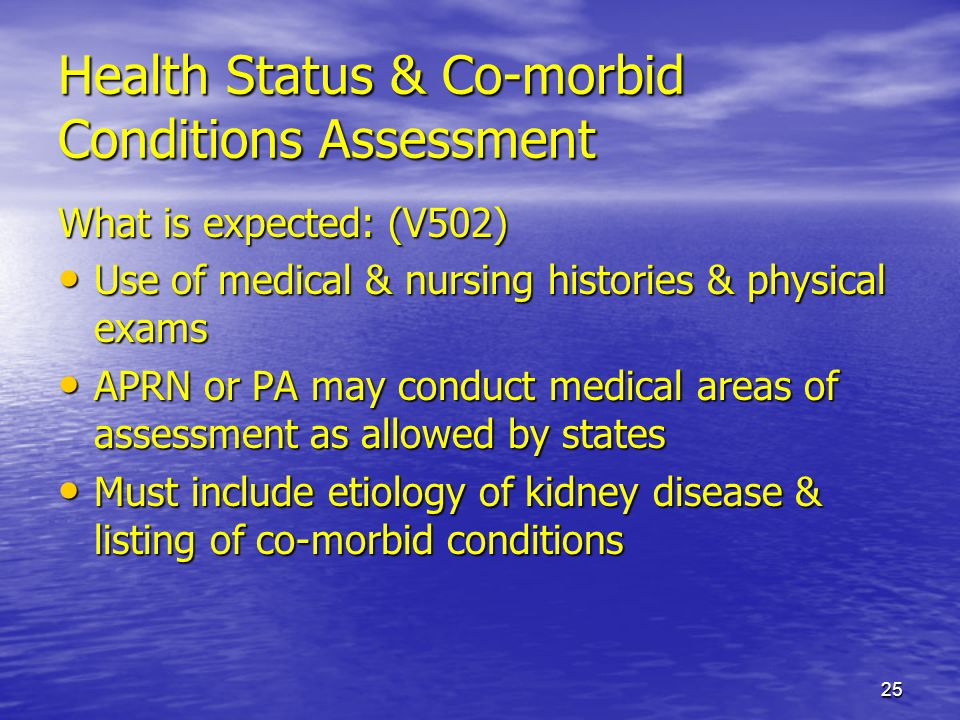 Health Status & Co-morbid Conditions Assessment